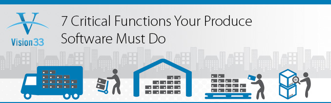 7 Critical Functions Your Produce Software Must Do