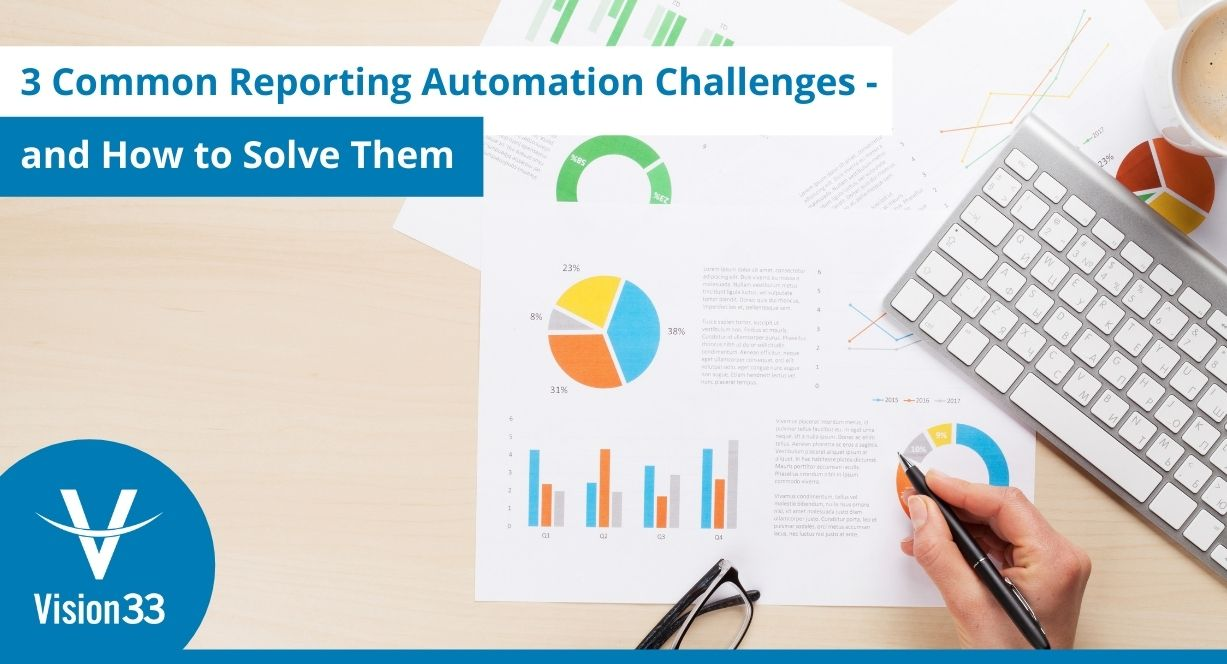 Common reporting automation challenges and solutions
