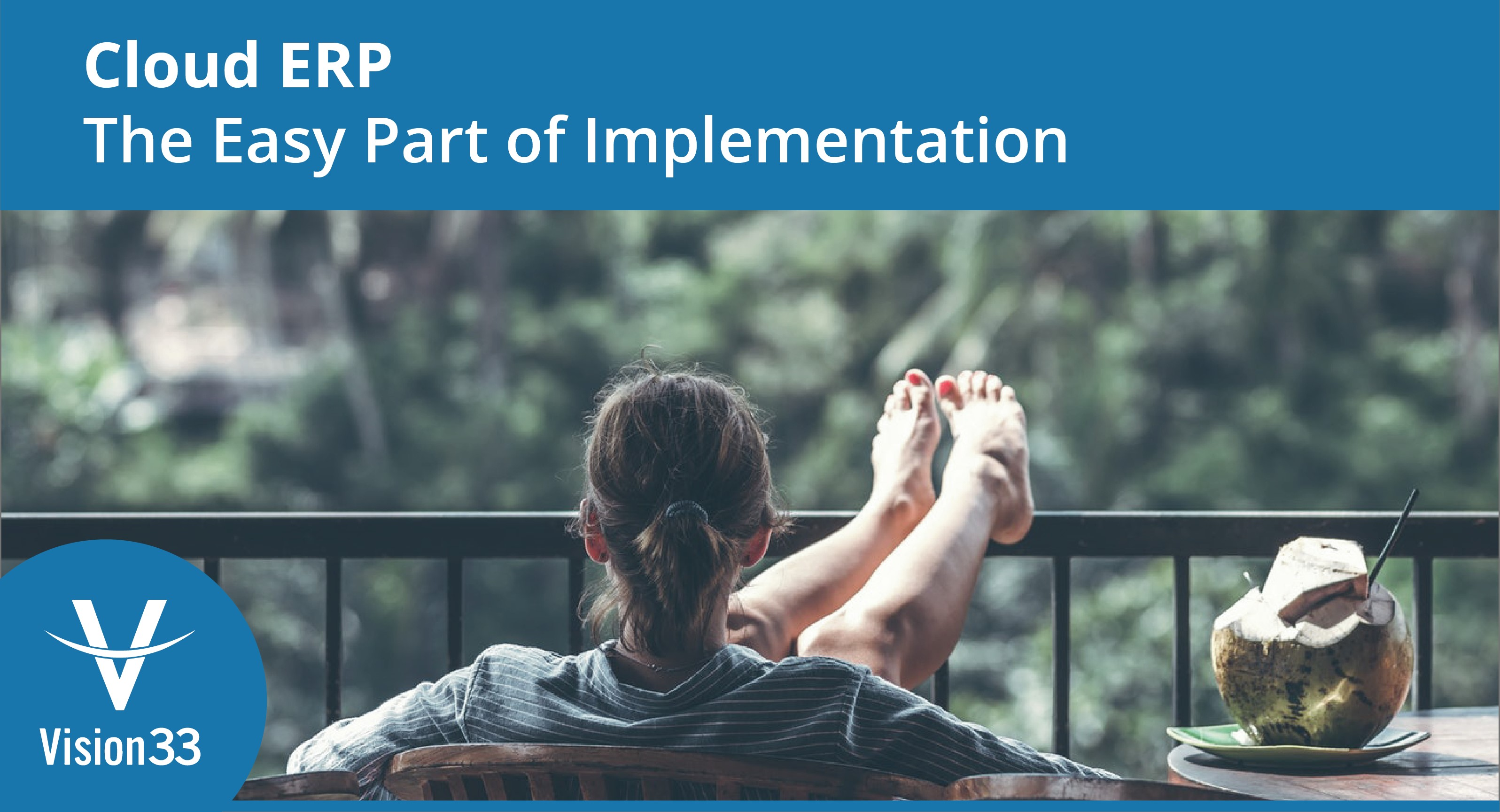 Cloud ERP The Easy Part of Implementation - No Button