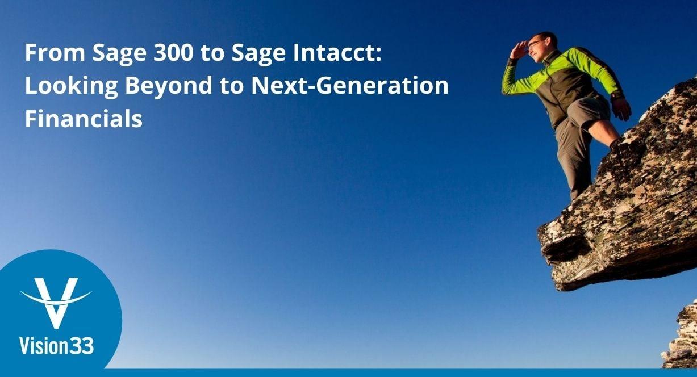 Sage 300 to Sage Intacct - next generation financials