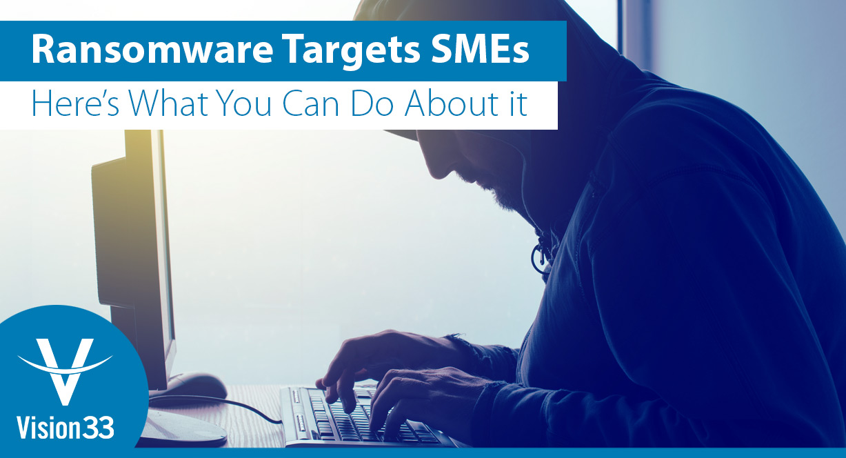 Ransomware-Targets-SMEs-Heres-What-You-Can-Do-About-it-nobtn
