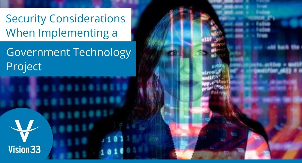 Security considerations for government technology projects
