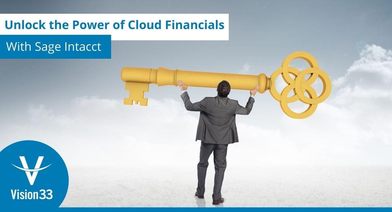 Sage Intacct Benefits: Unlock the Power of Cloud Financials