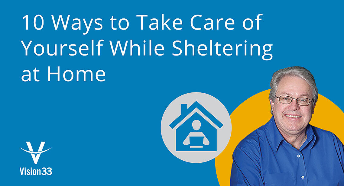 10-Ways-to-Take-Care-of-Yourself-While-Sheltering-at-Home-blog-header