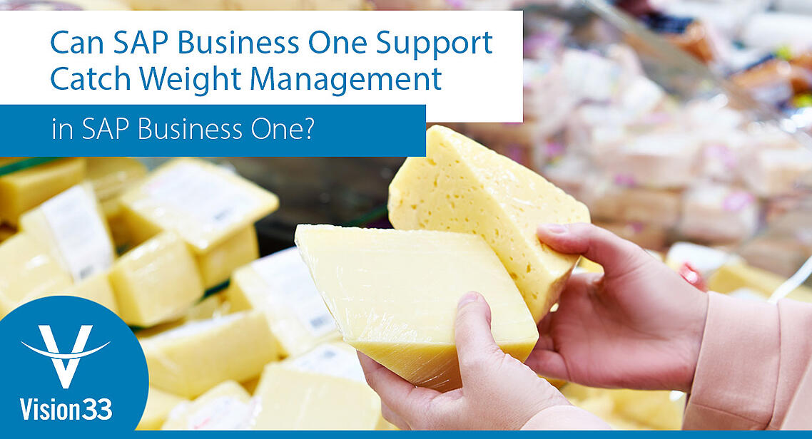 Can-SAP-Business-One-Support-Catch-Weight-Management4 (1)