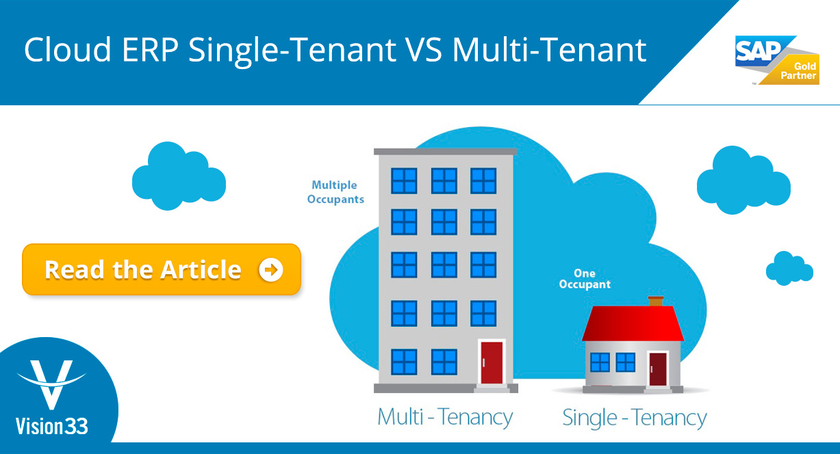 Cloud ERP: Single-Tenant VS Multi-Tenant