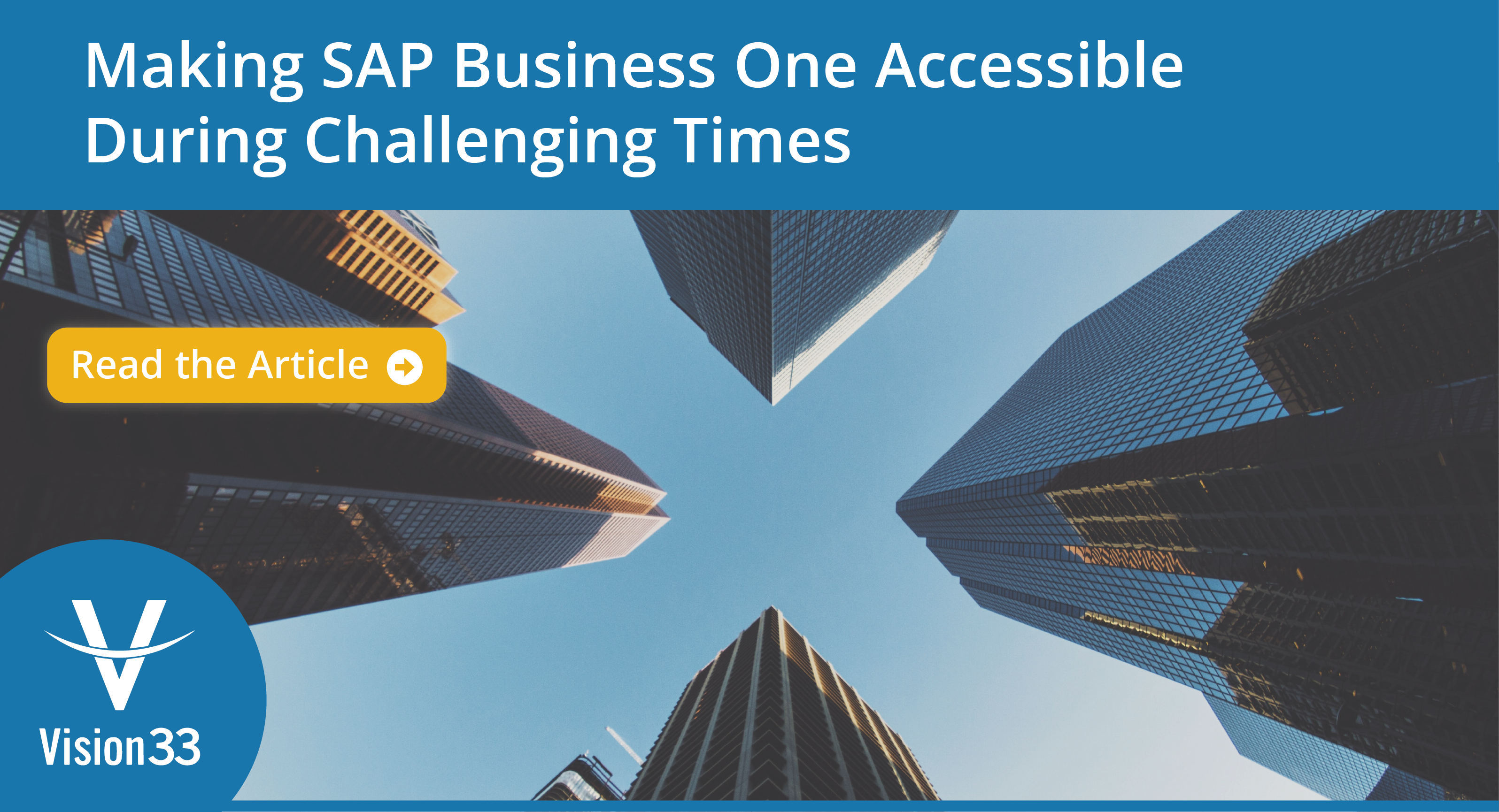 Making SAP Business One Accessible During Challenging Times
