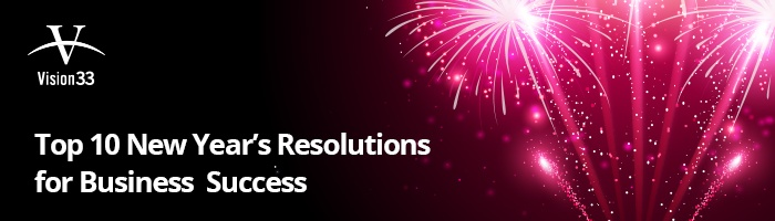 Vision33-Retail-campaign-Email-header-Top-10-New-Years-Resolutions.jpg