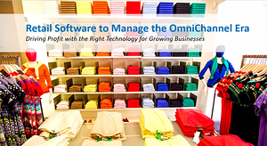 Retail Software to Manage the Omni-channel Era