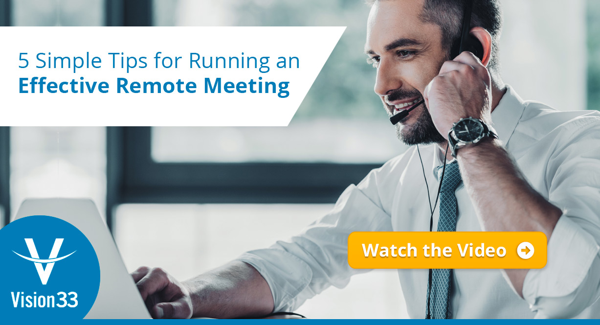 5 Simple Tips for Running an Effective Remote Meeting