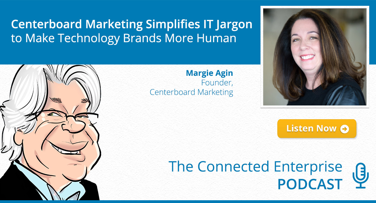 Centerboard Marketing Simplifies IT Jargon to Make Technology Brands More Human