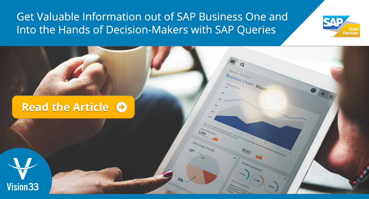 Get Valuable Information Out of SAP Business One and Into the Hands of Decision-Makers with SAP Queries