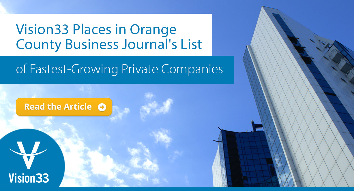 Vision33 Places in Orange County Business Journal's List of Fastest-Growing Private Companies