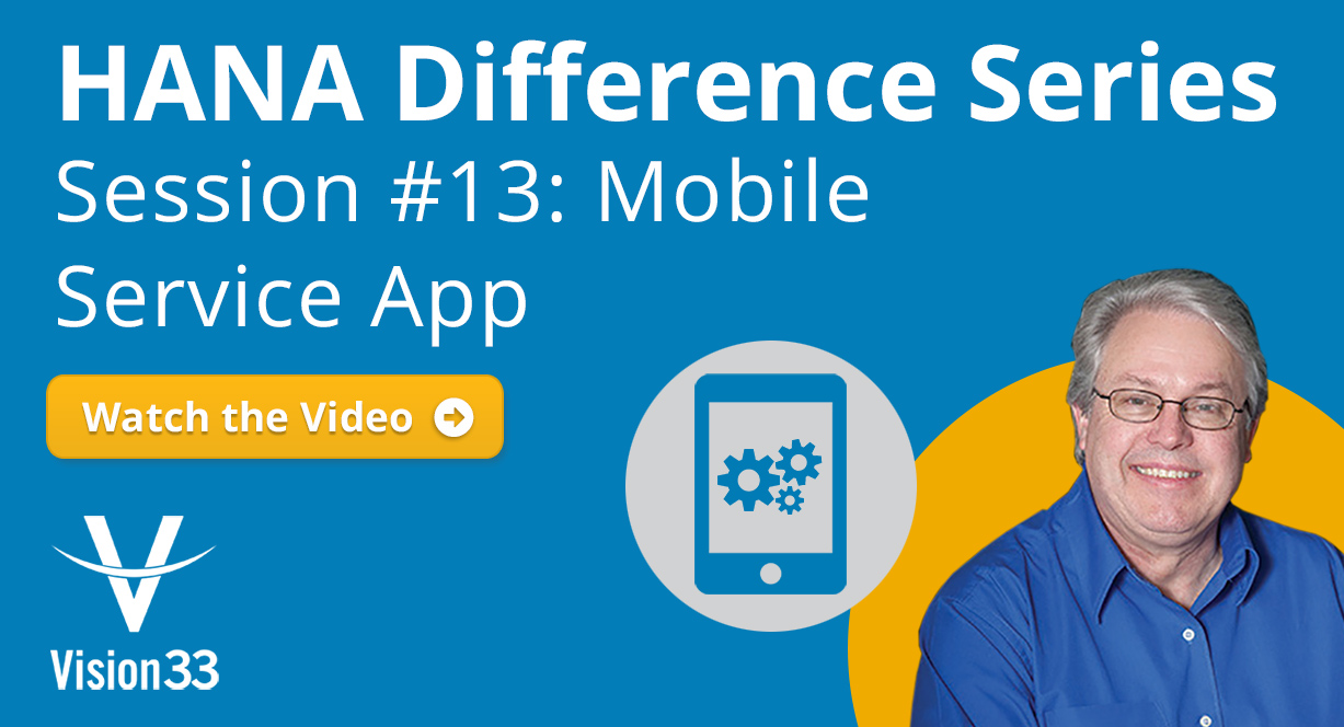 SAP Business One Mobile Service App - HANA Difference Series - Part 13
