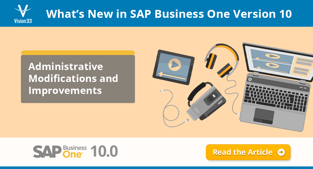 SAP Business One Version 10: 4 Noteworthy Improvements to Administration