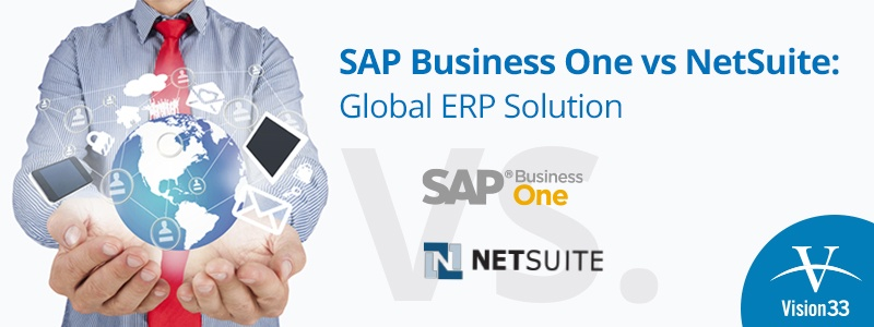 SAP Business One vs. NetSuite Part 2: Global ERP Solution