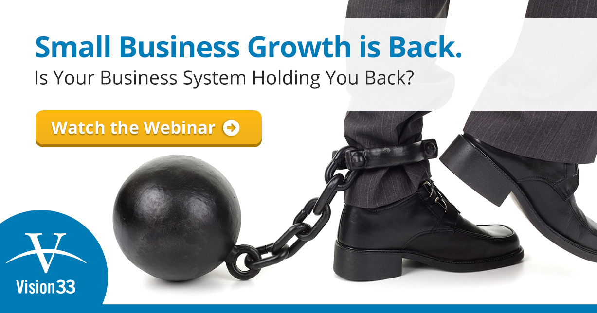 Small Business Growth is Back. Is Your Business System Holding You Back?