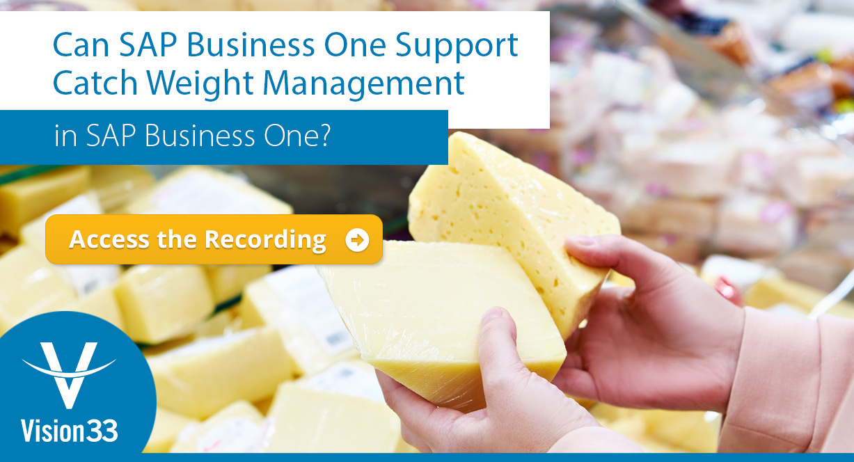 Can SAP Business One Support Catch Weight Management in the Food Industry?