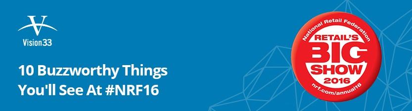 10 Buzzworthy Things You'll See At #NRF16