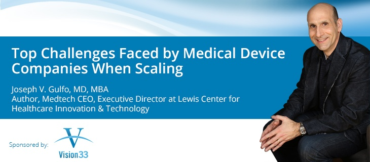 Top Challenges Facing Medical Device Companies When Scaling